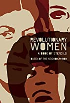Revolutionary Women: A Book of Stencils by…