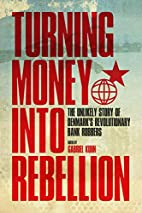 Turning Money into Rebellion: The Unlikely…