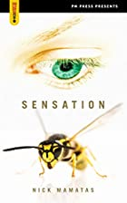 Sensation (Spectacular Fiction) by Nick…