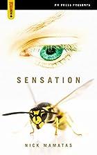 Sensation (Spectacular Fiction) by Nick…
