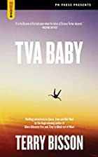 TVA Baby (Spectacular Fiction) by Terry…