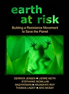 Earth at risk : building a resistance…