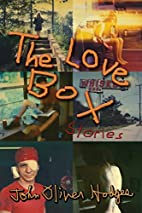 The Love Box by John Oliver Hodges