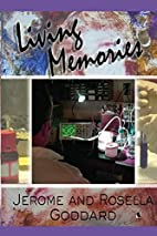 Living memories by Jerome Goddard