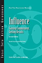 Influence: Gaining Commitment, Getting…