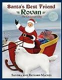 Sandra Mackey: Santa's Best Friend, Rovan: The Christmas Dog