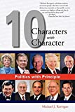 Kerrigan, Michael: Politics with Principle: Ten Characters with Character