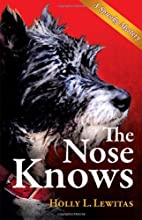 The Nose Knows: A Spunky Mystery by Holly L.…