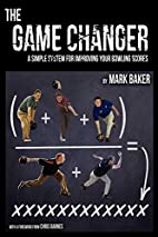The Game Changer: A simple system for…