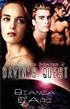D'arc, Bianca: Davins Quest
