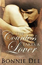 The Countess Takes a Lover by Bonnie Dee