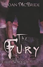 The Fury (Time Walkers) by Sloan McBride