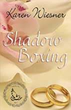 Shadow Boxing [Family Heirlooms Series Book…