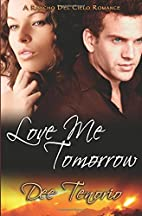 Love Me Tomorrow (Rancho del Cielo Romance)…