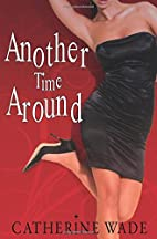 Another Time Around by Catherine Wade