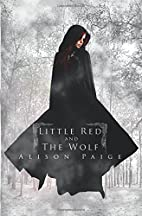 Little Red and the Wolf by Alison Paige
