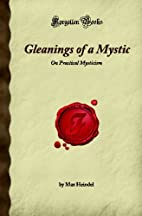 Gleanings of a Mystic: On Practical…