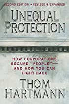 Unequal Protection: How Corporations Became…