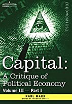 CAPITAL: A Critique of Political Economy -…