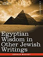 Egyptian Wisdom in Other Jewish Writings by…