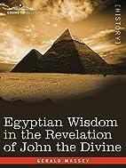 Egyptian Wisdom in the Revelation of John…