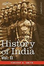HISTORY OF INDIA, in nine volumes: Vol. II -…