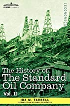 The History of The Standard Oil Company,…