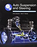 Chris Johanson: Auto Suspension and Steering: Textbook W/ Job Sheets on Cd