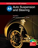 Johanson, Chris: Auto Suspension and Steering (G-W Training Series for Ase Certification)