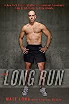 The Long Run: One Man's Attempt to…