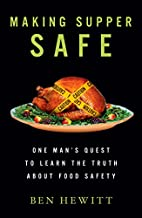 Making Supper Safe: One Man's Quest to…