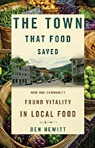 The Town That Food Saved: How One Community…