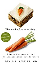 The End of Overeating: Taking Control of the…