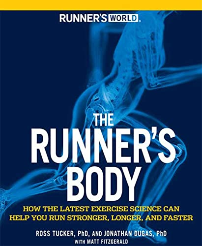 runners-world-the-runners-body-how-the-latest-exercise-science-can-help-you-run-stronger-longer-and-faster