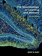 The Neurobiology of Learning and Memory,…