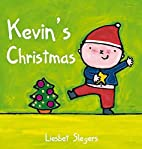 Kevin's Christmas (Kevin & Katie) by Liesbet…