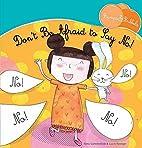 Don't Be Afraid to Say No! (Bunnys &…