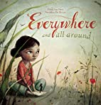 Everywhere and All Around by Pimm van Hest
