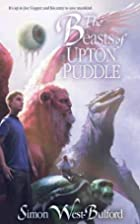 The Beasts of Upton Puddle by Simon…