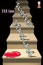Slippery Staircase by E.C.R. Lorac