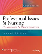 Professional Issues in Nursing: Challenges…
