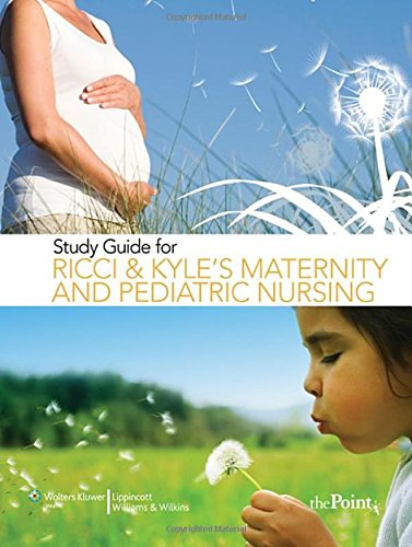 study-guide-for-ricci-and-kyles-maternity-and-pediatric-nursing