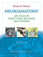 Neuroanatomy: An Atlas of Structures,…