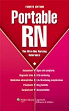 Portable RN: The All-in-One Nursing…