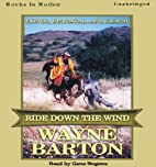 ride down the wind by Wayne Barton