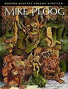 Modern Masters Volume 19: Mike Ploog by Eric…