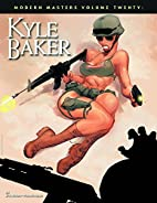 Modern Masters Volume 20: Kyle Baker by Eric…