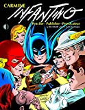 Jim Amash: Carmine Infantino: Penciler, Publisher, Provocateur SC