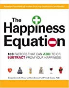 The Happiness Equation: 100 Factors That Can…