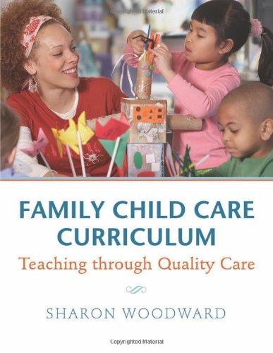 family-child-care-curriculum-teaching-through-quality-care